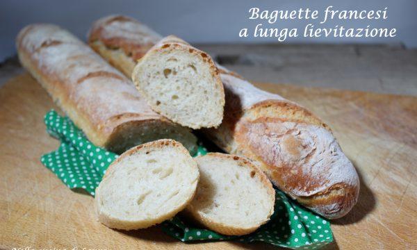 BAGUETTE FRANCESI A LUNGA LIEVITAZIONE – ricetta lievitata con foto passo passo