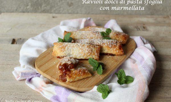 RAVIOLI DOLCI DI PASTA SFOGLIA CON MARMELLATA – ricetta dolce veloce e semplice