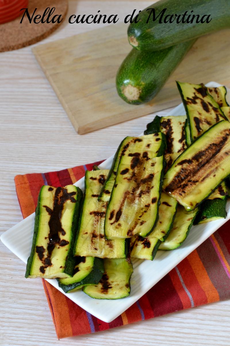 zucchine grigliate ricetta nella cucina di martina