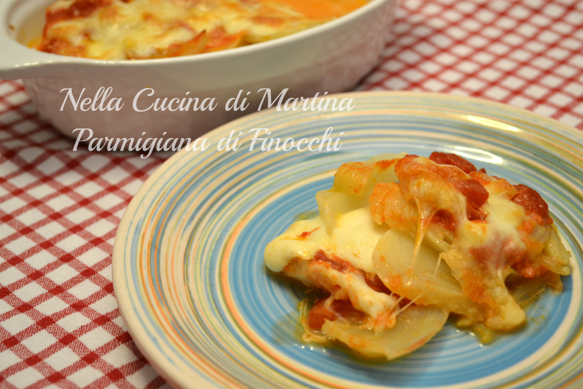 Parmigiana di finocchi ricetta gustosa e con poche calorie