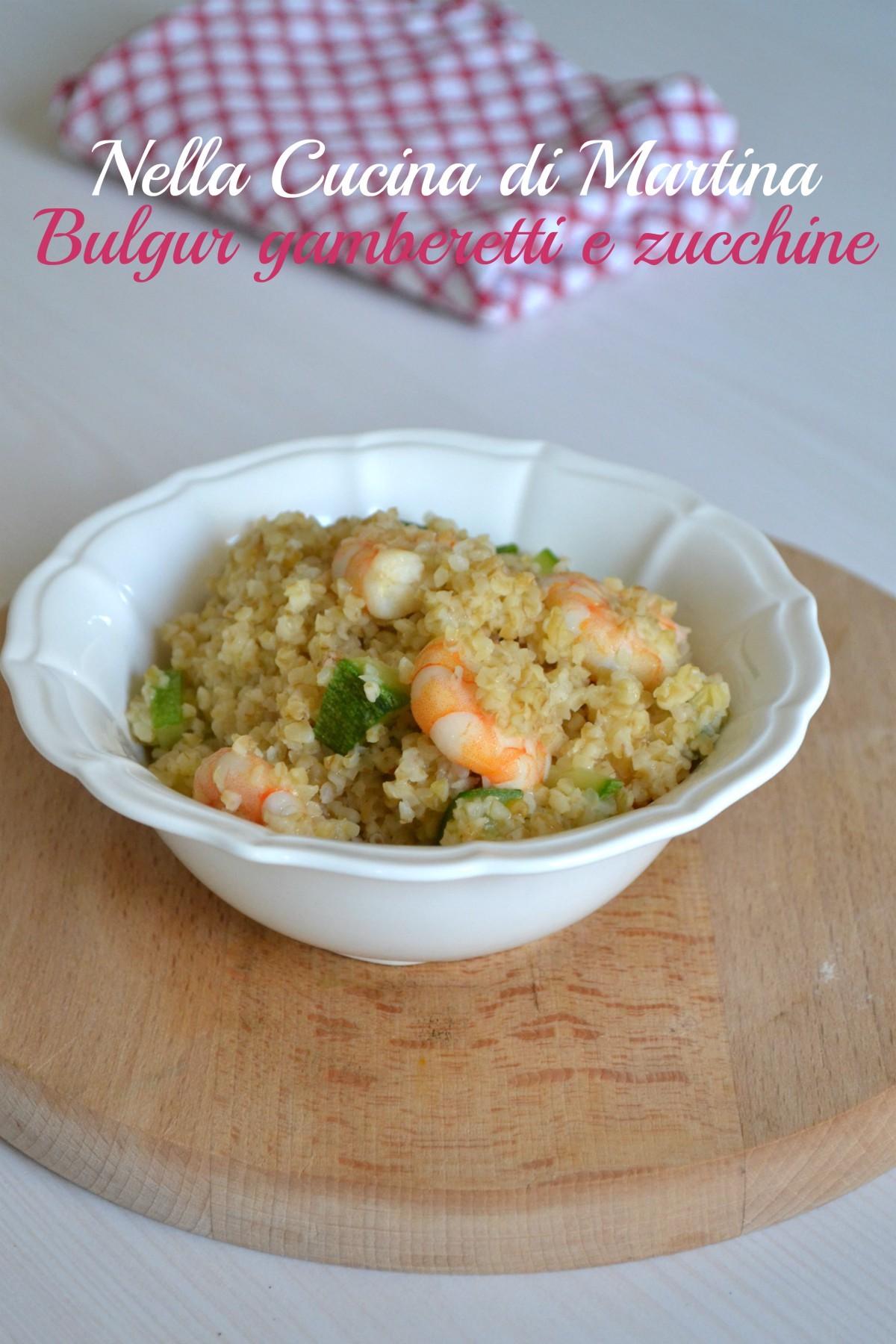 burgur gamberetti e zucchine ricetta blog