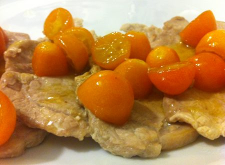 Fettine di Lonza ai Kumquat