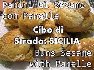 Cibo di Strada: Sicilia - Panini al Sesamo con Panelle  con Finocchietto