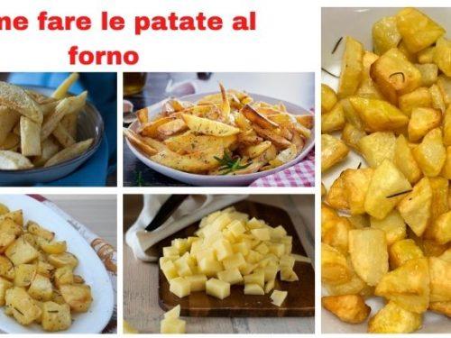 Come fare la cottura patate al forno