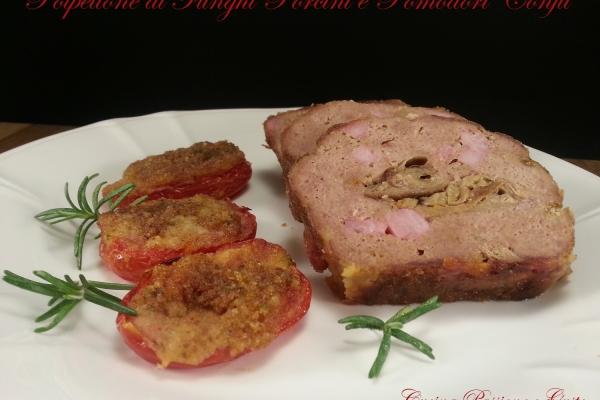 Polpettone al cartoccio con funghi porcini, gorgonzola e pomodori confit