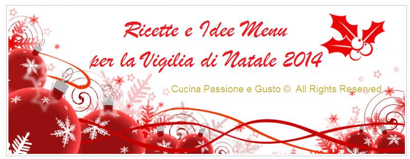 MENU DI PESCE VIGILIA DI NATALE 2014