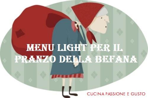 MENU LIGHT PER IL PRANZO DELLA BEFANA