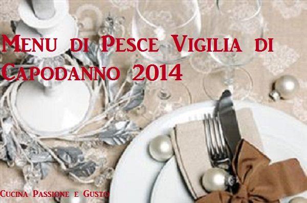 MENU DI PESCE VIGILIA DI CAPODANNO 2014
