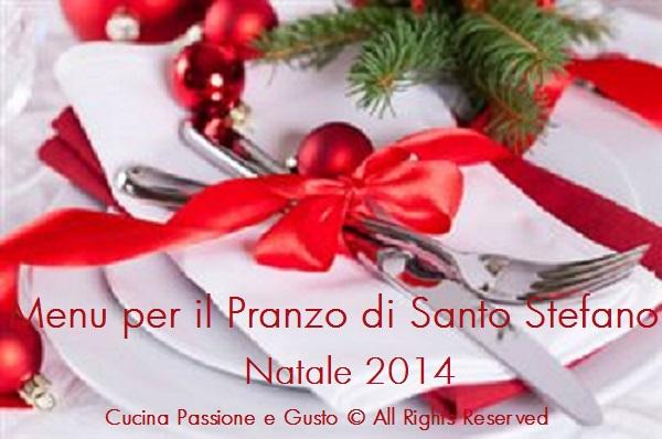Menu per il Pranzo di Santo Stefano Natale 2014