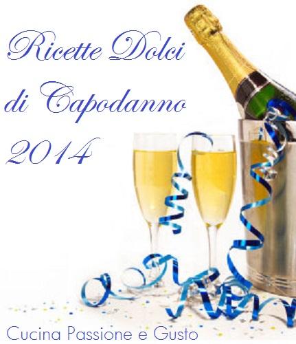 RICETTE DOLCI DI CAPODANNO 2014