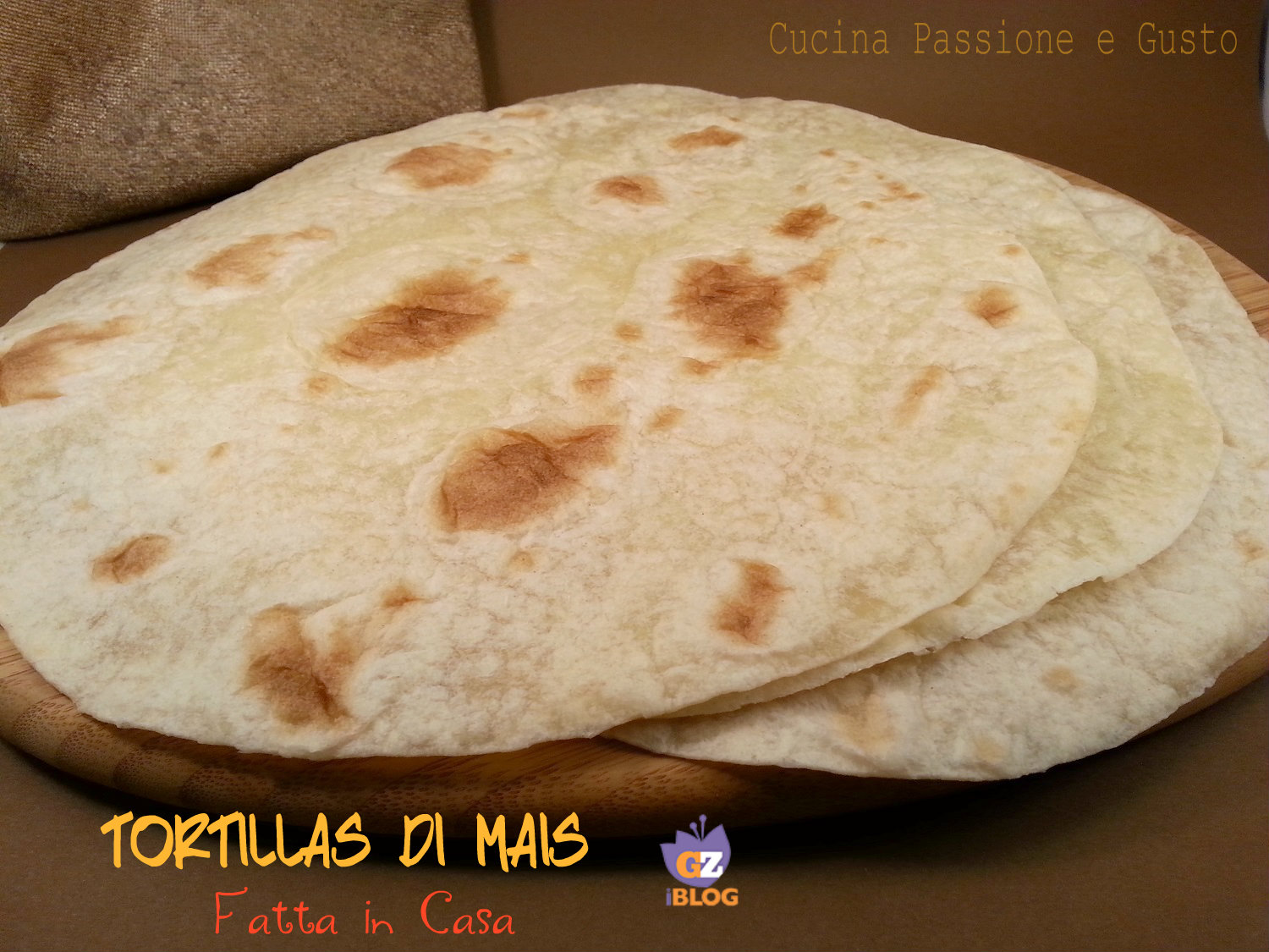 TORTILLAS DI MAIS FATTE IN CASA