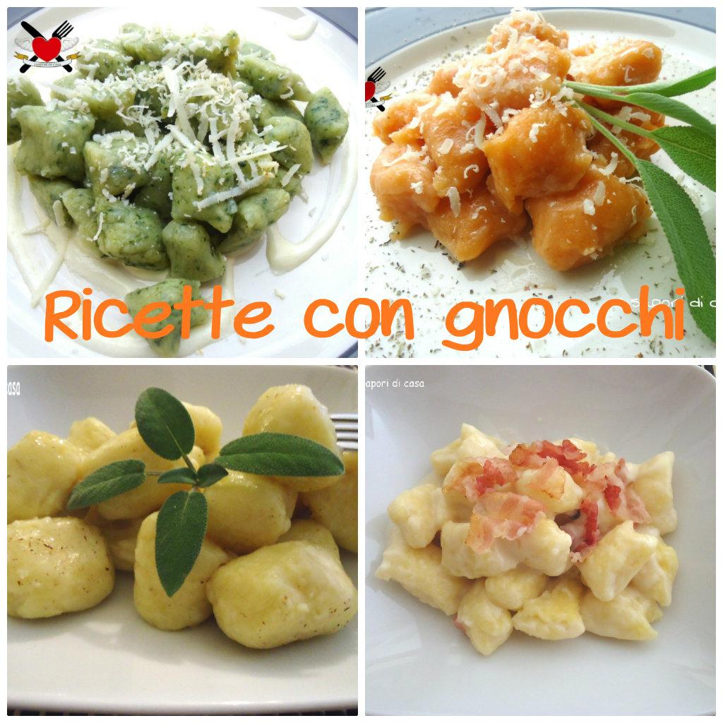 Tante ricette facili e gustose a base di gnocchi