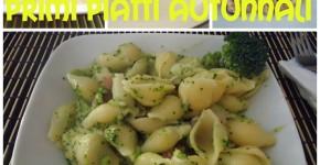 Primi piatti autunnali – ricette facili e golose