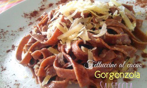 Fettuccine al cacao con gorgonzola e salsiccia