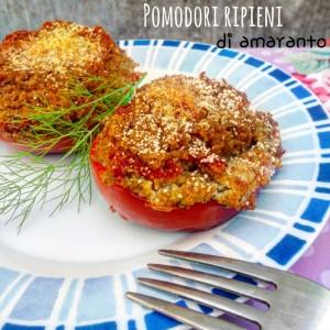 Pomodori al forno ripieni di amaranto