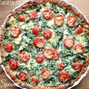 Torta salata spinaci pomodorini e ricotta