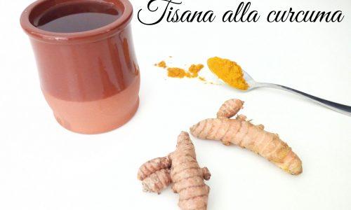 Tisana alla curcuma – ricetta e proprietà