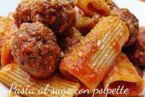 Pasta al sugo con polpette