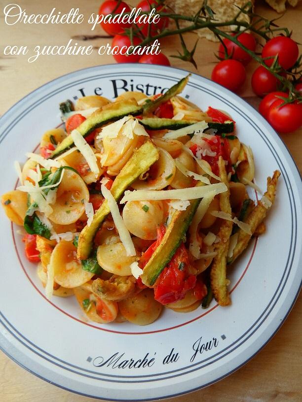 Orecchiette spadellate con zucchine croccanti
