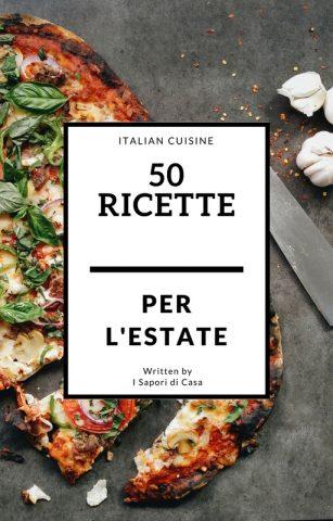 50 ricette per l'estate