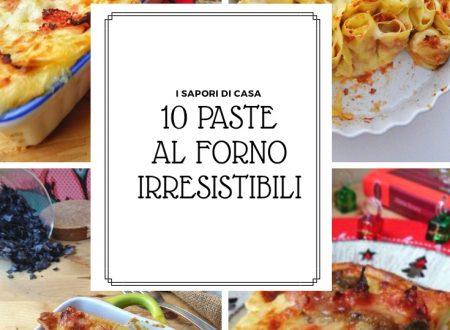 10 PASTE AL FORNO IRRESISTIBILI