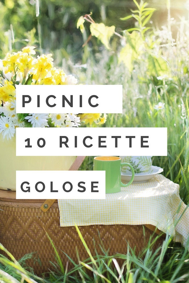 PICNIC: 10 RICETTE GOLOSE