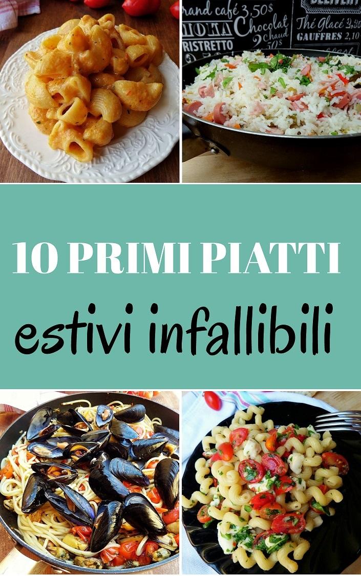 10 primi piatti estivi indimenticabili