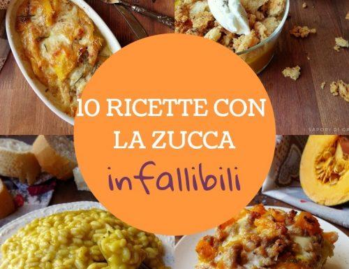 10 RICETTE CON LA ZUCCA INFALLIBILI