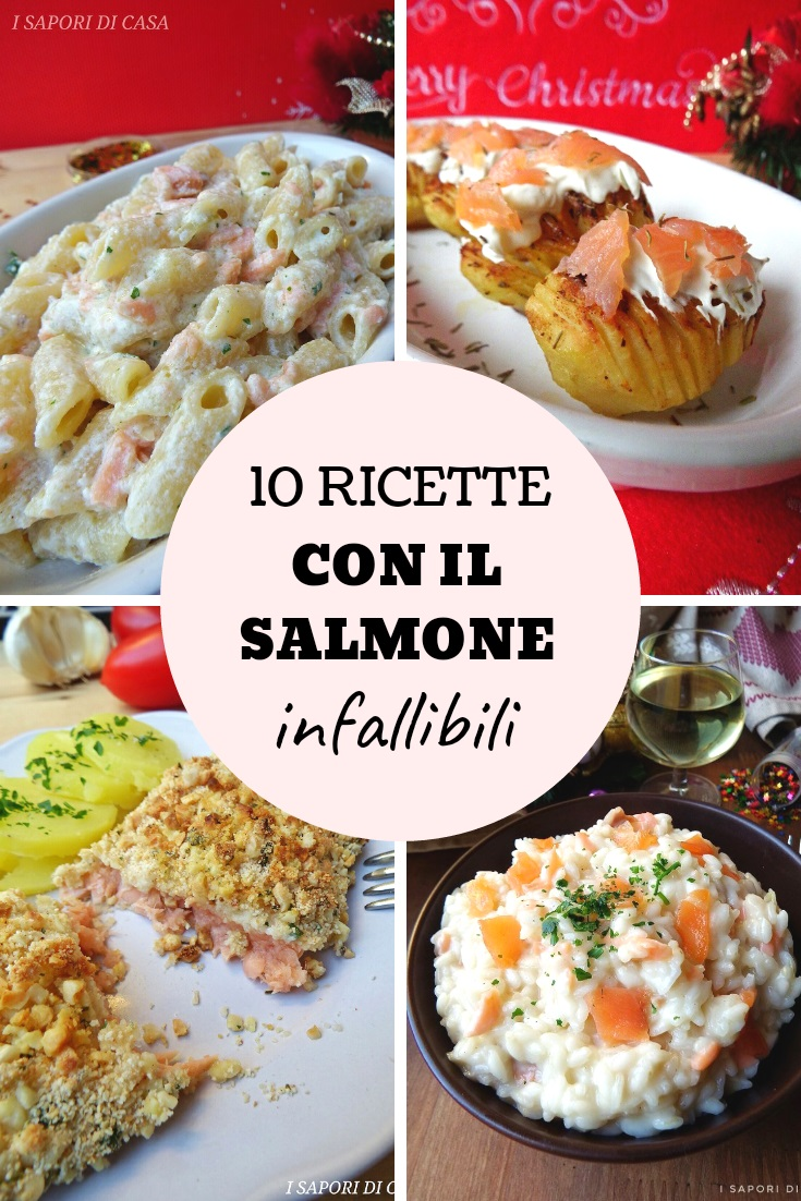 10 ricette con il salmone infallibili