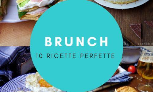 10 RICETTE PER UN BRUNCH PERFETTO