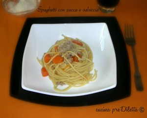 Spaghetti con zucca e salsiccia,ricetta