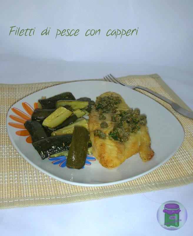 Filetti di pesce con capperi, cucina preDiletta