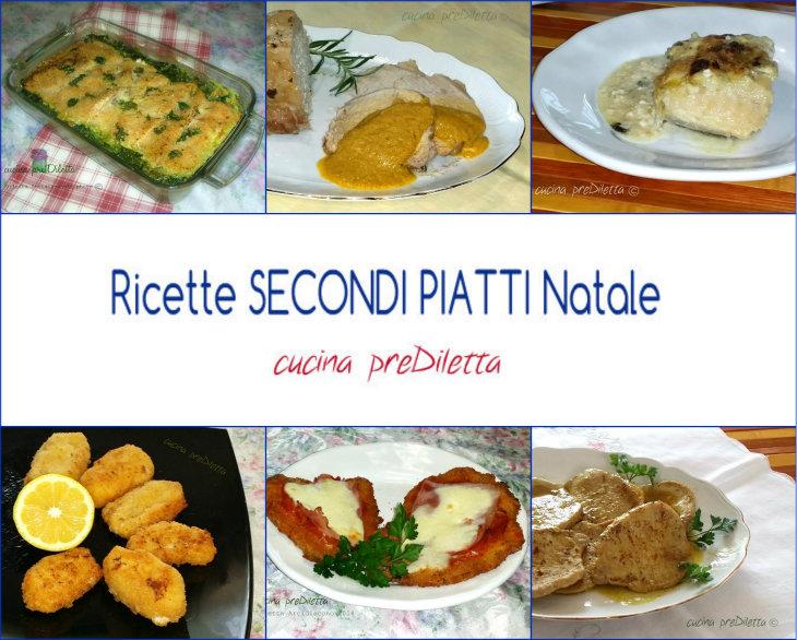 Ricette secondi piatti natale le ricette di cucina for Ricette di cucina secondi piatti