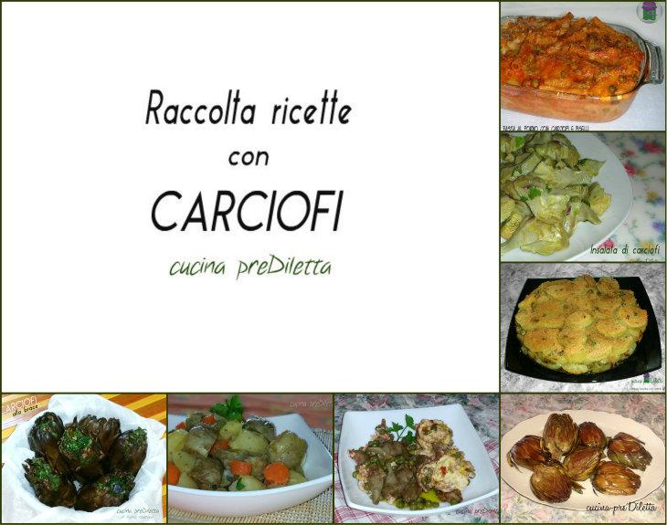 Ricette con carciofi raccolta di ricette cucina prediletta for Ricette con carciofi