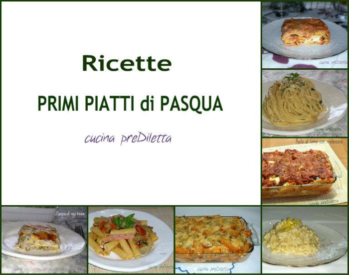 Ricette primi piatti di pasqua le ricette di cucina for Ricette di cucina