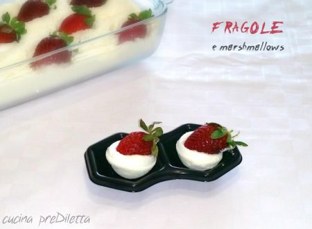 Fragole e marshmallows – nuvole di fragole