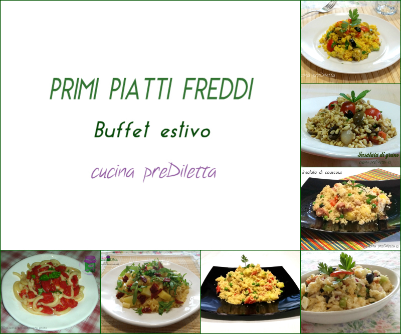 ricette primi piatti freddi buffet estivo cucina prediletta