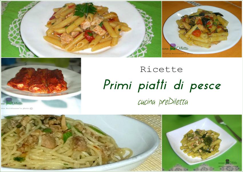 Primi piatti di pesce ricette facili cucina prediletta for Cucina primi piatti di pesce