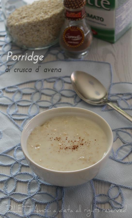 Porridge di crusca d' avena - dieta Dukan