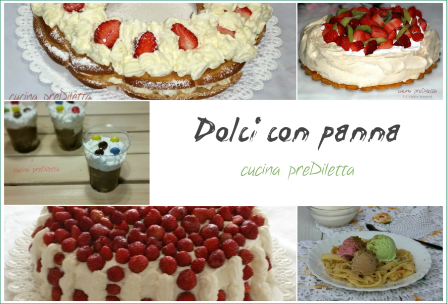 Dolci con panna fresca le ricette di cucina prediletta - Differenza panna da cucina e panna fresca ...