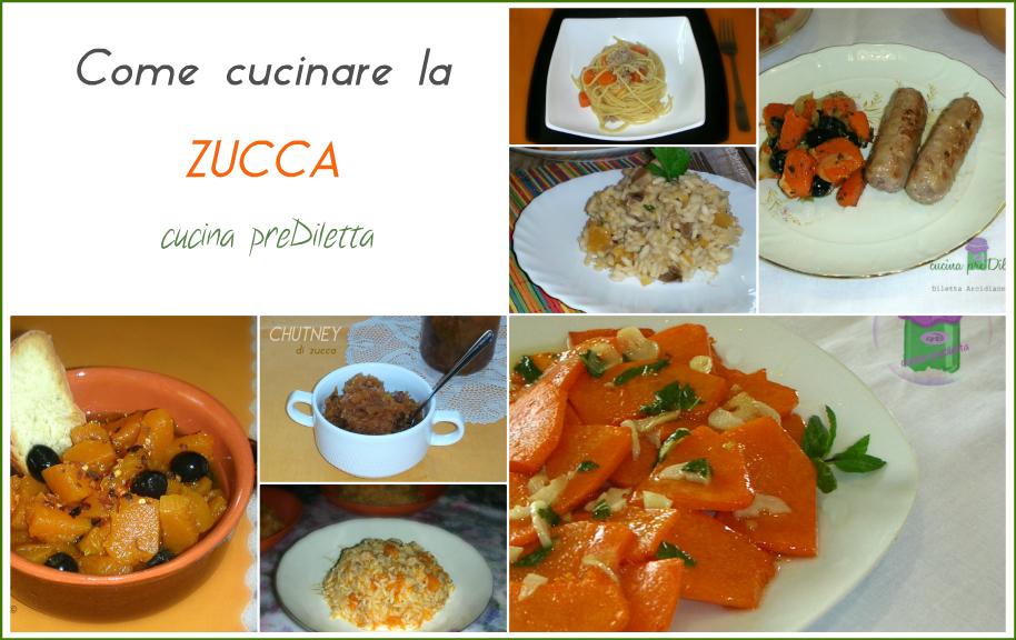 Cucinare la zucca raccolta di ricette cucina prediletta - Come cucinare salsiccia ...