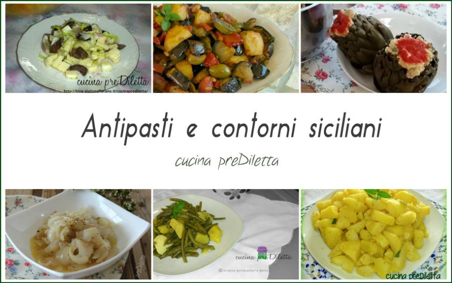 Antipasti e contorni siciliani ricette tradizionali for Cucina antipasti