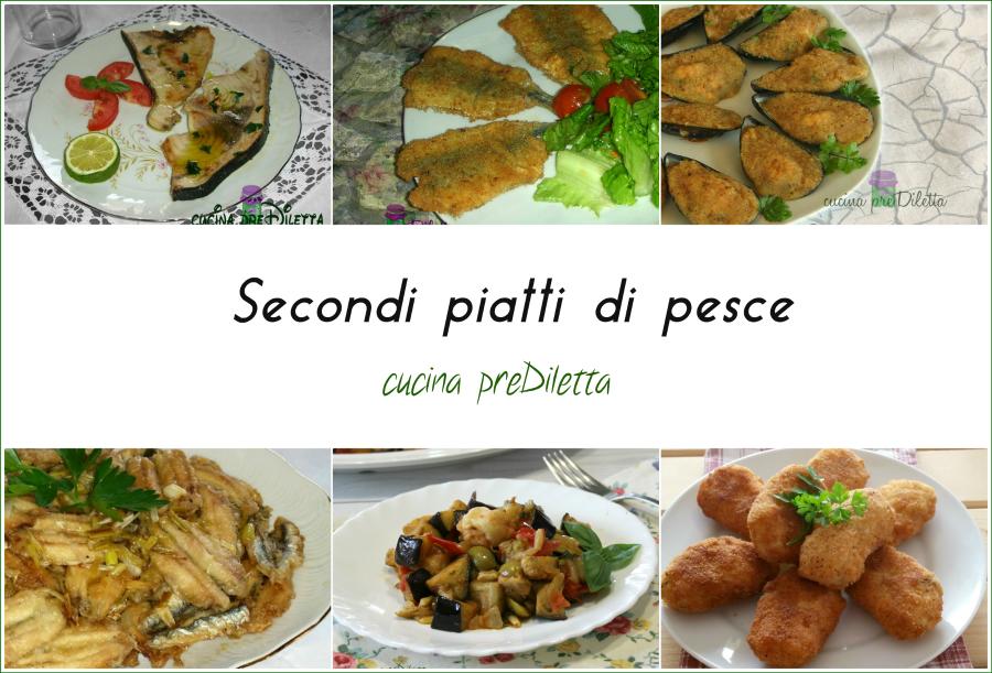 secondi piatti di pesce le ricette di cucina prediletta