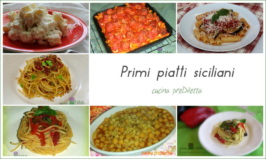 Primi piatti siciliani ricette tradizionali cucina for Ricette primi piatti