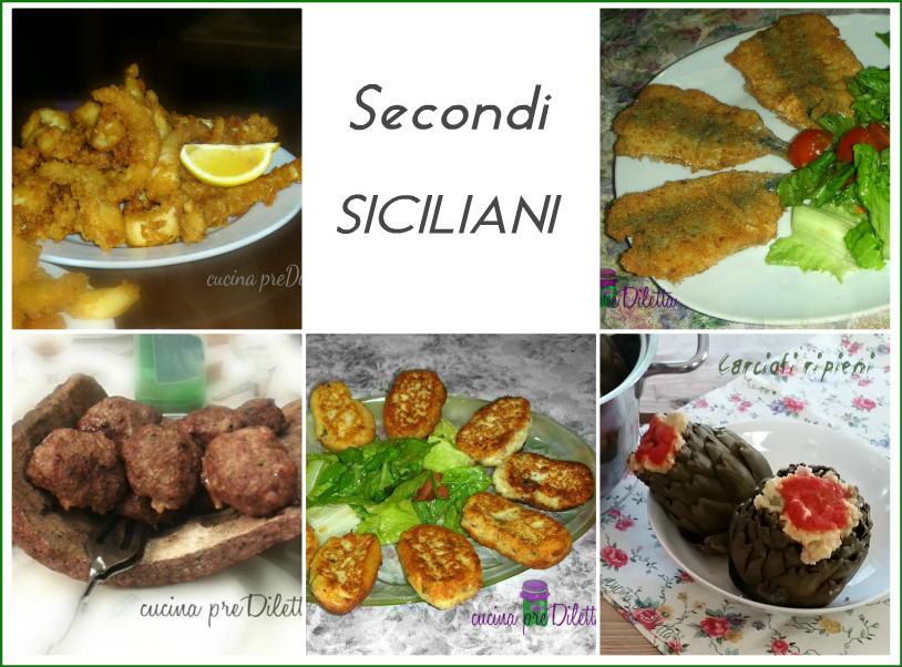 Secondi piatti siciliani ricette tradizionali cucina for Secondi piatti ricette