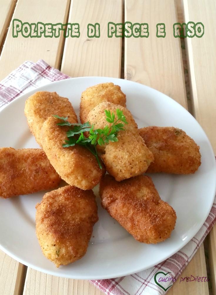 Ricetta polpette di pesce e riso cucina prediletta for Pesce chicco di riso