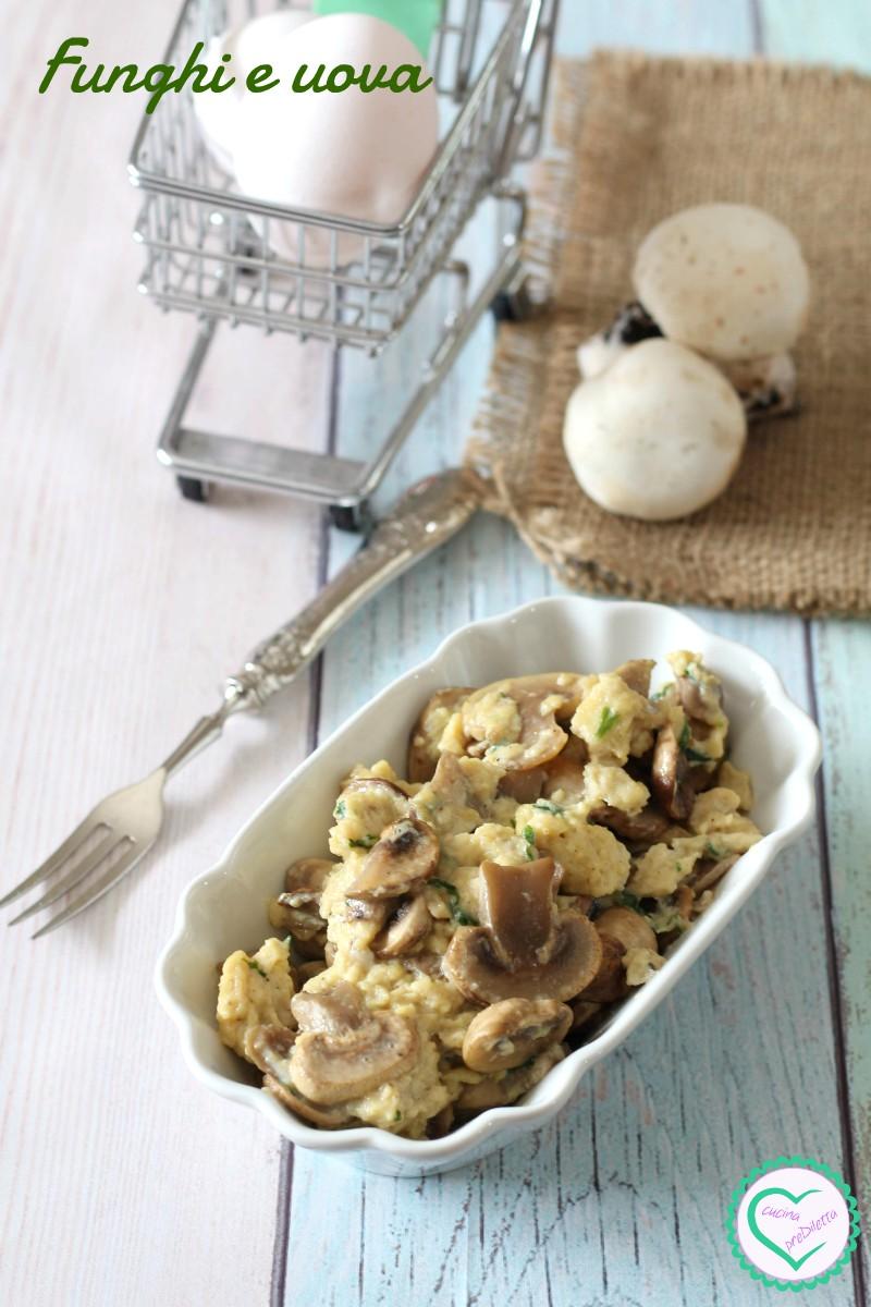 Funghi e uova