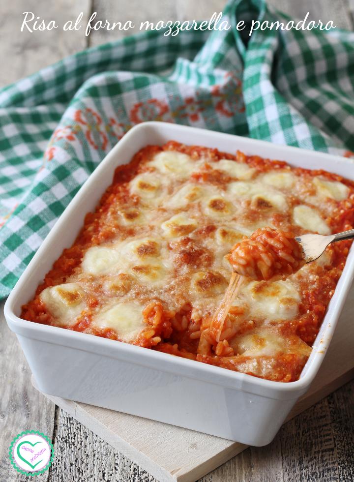 Riso al forno mozzarella e pomodoro