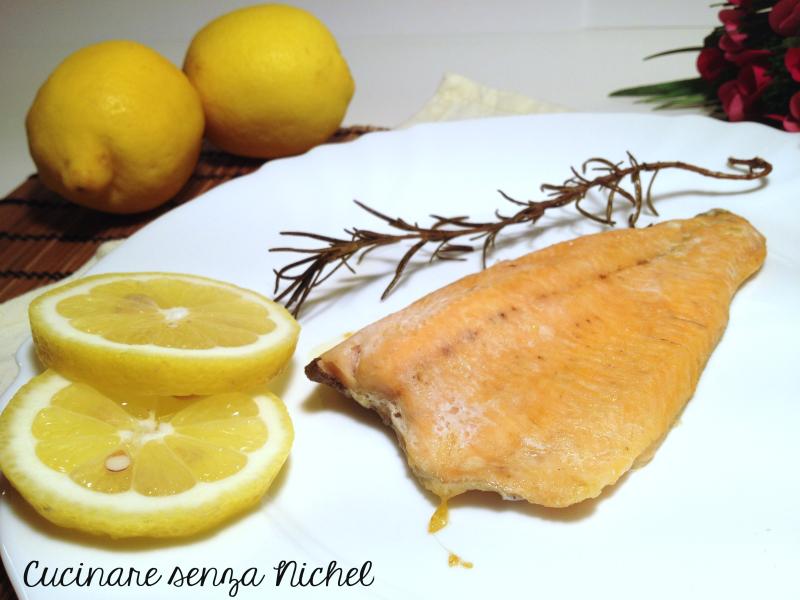 Filetti di trota al forno nichel free cucinare senza nichel for Cucinare trota