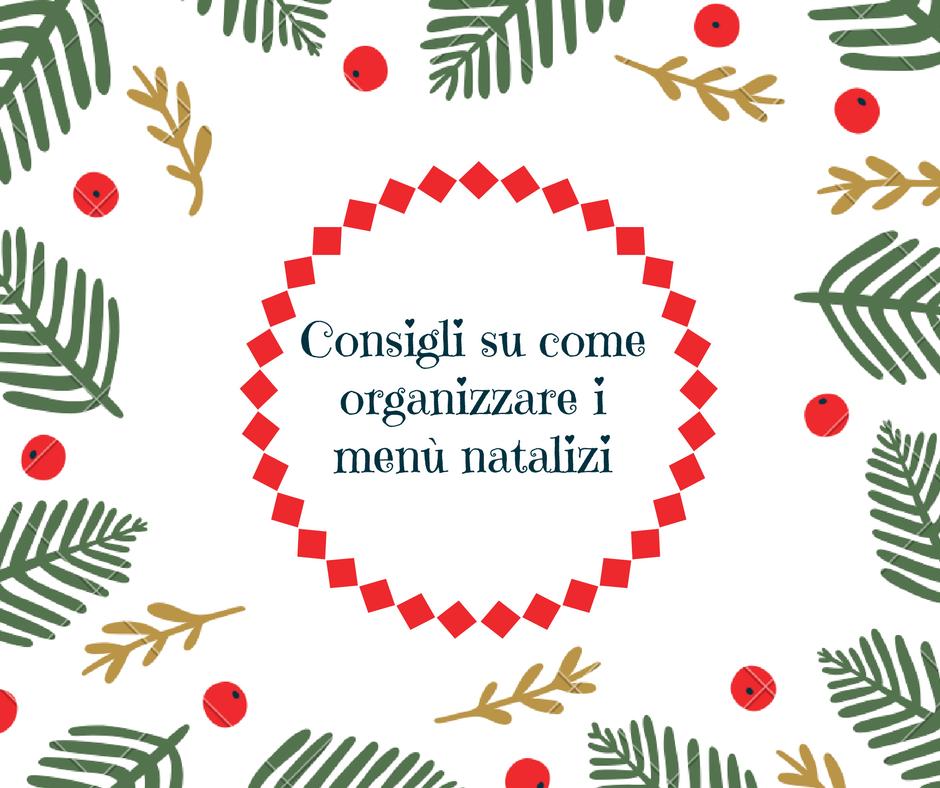 Consigli Su Come Stirare : Consigli su come organizzare i menù natalizi cucina serafina